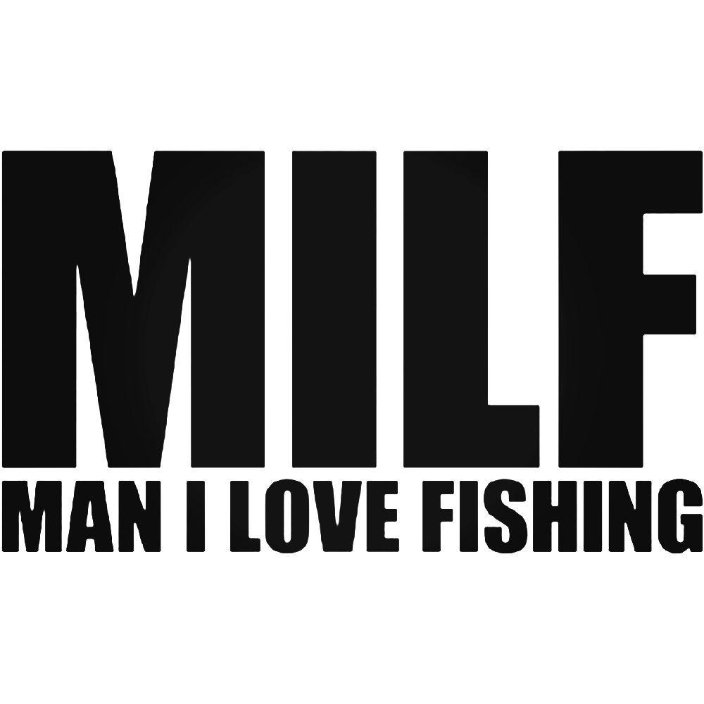 Park Art My WordPress Blog_Man I Love Fishing Sticker