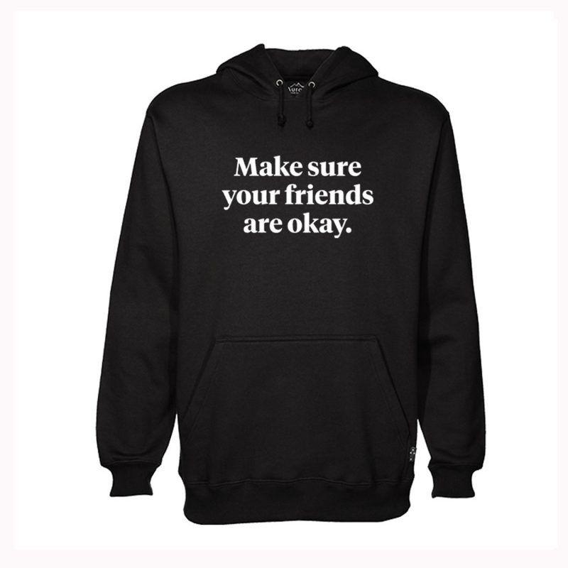 Park Art|My WordPress Blog_Make Sure Your Friends Are Okay Hoodie Tana