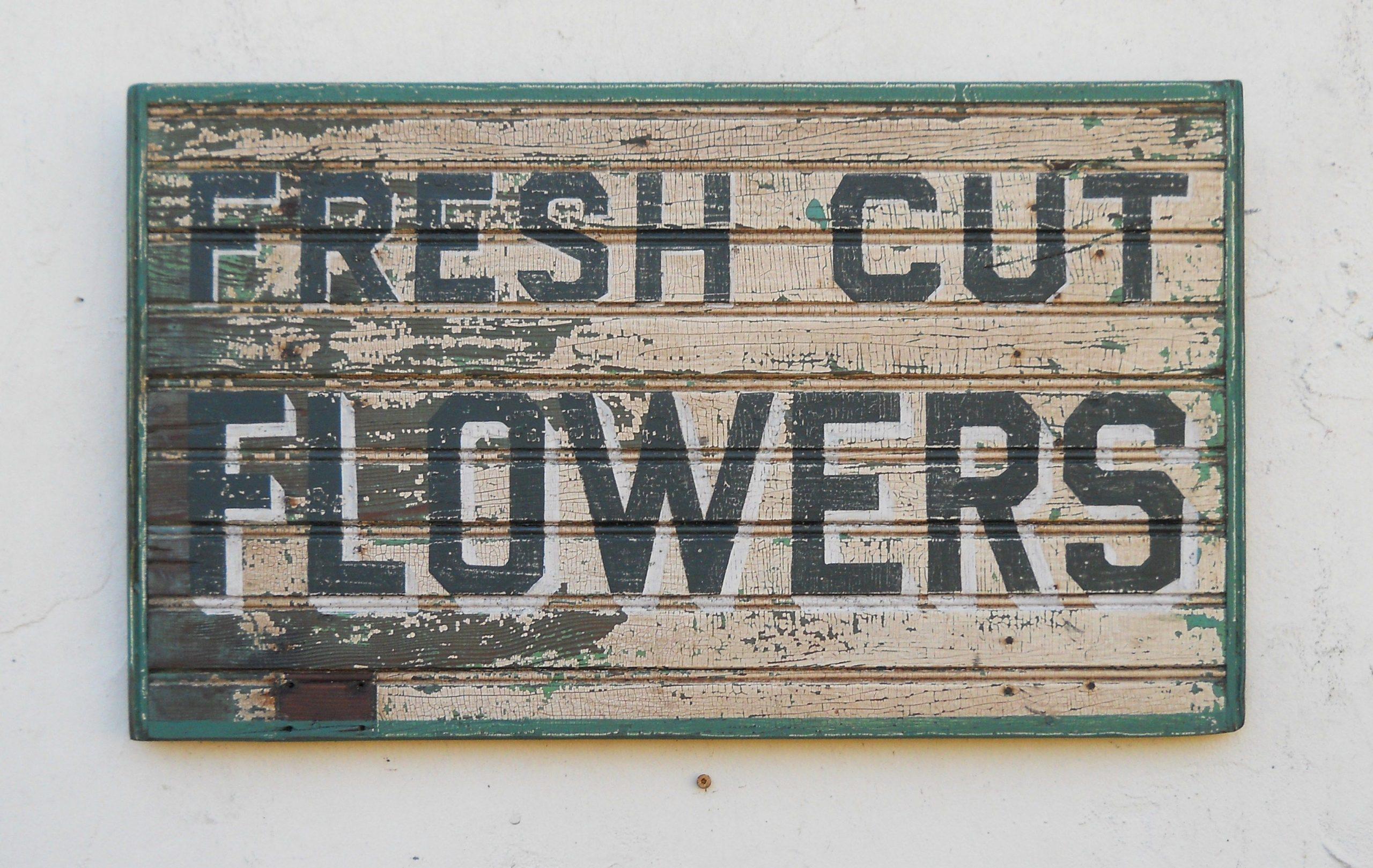 Park Art|My WordPress Blog_Vintage Fresh Cut Flowers Sign