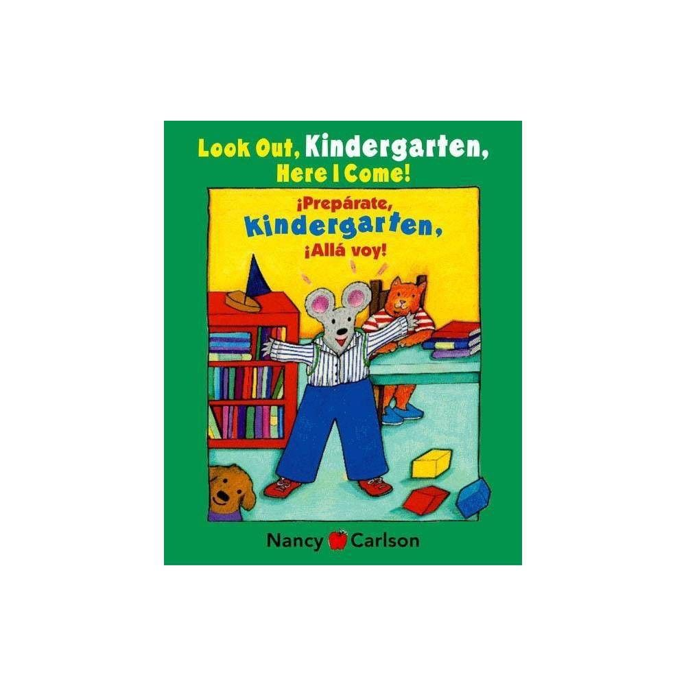 Park Art|My WordPress Blog_Look Out Kindergarten Here I Come By Nancy Carlson