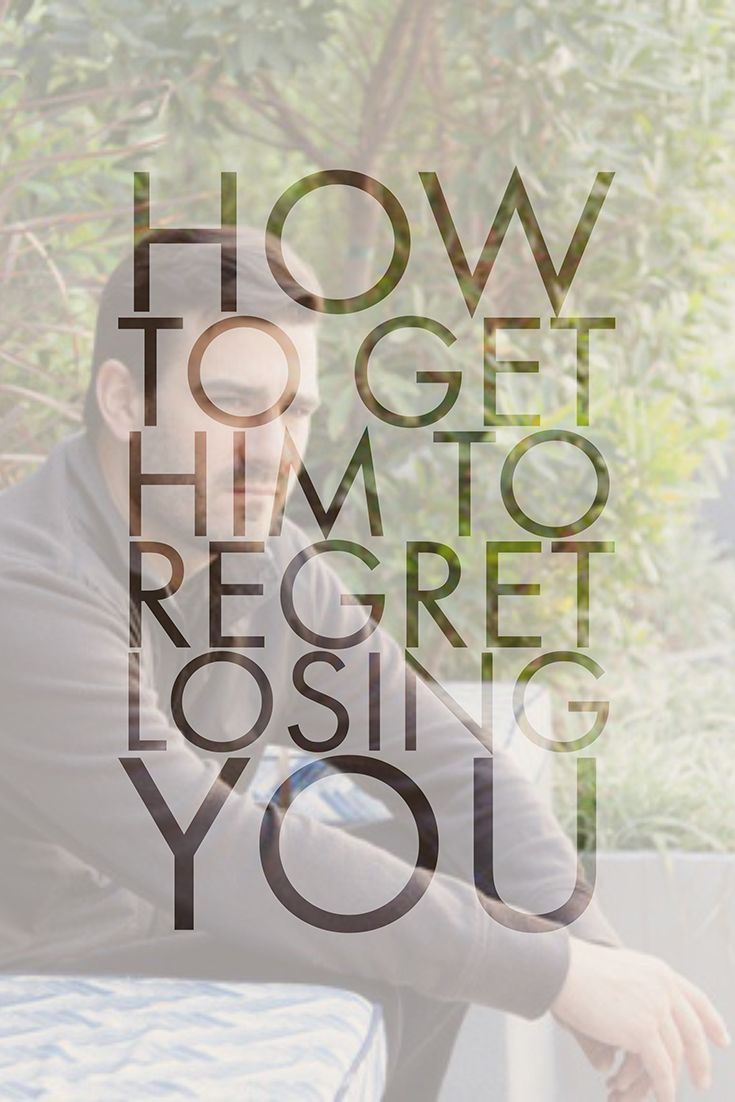 Park Art My WordPress Blog_How To Make Him Regret Losing You Post Male Syndrome
